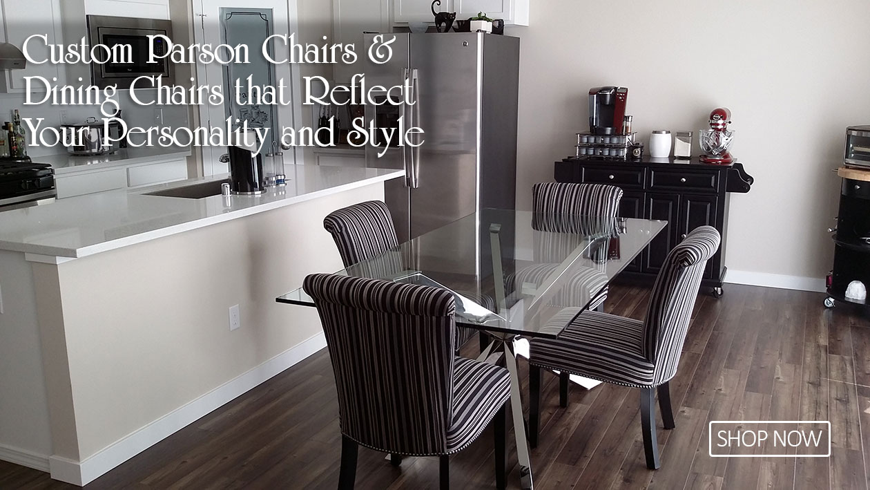 Shop for Custom Dining Chairs and Parsons Chairs